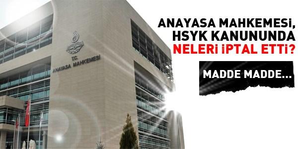 AYM, HSYK Kanununda neleri iptal etti?