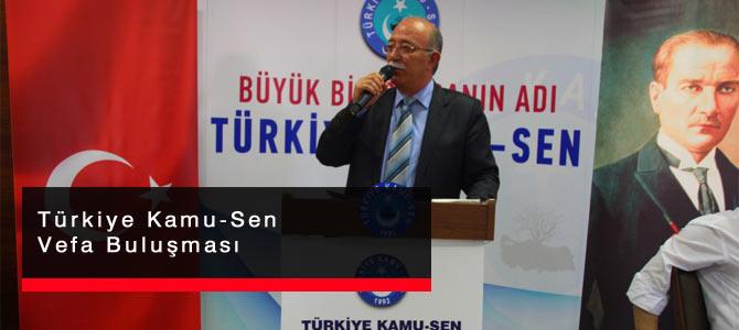 Türkiye Kamu-Sen Vefa Buluşması