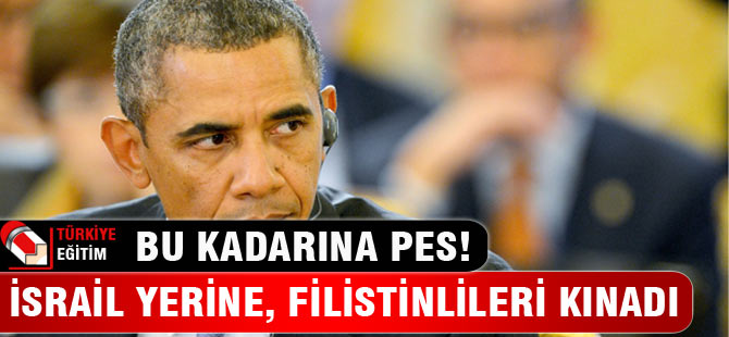 Obama'dan Filistinliler'e Kınama