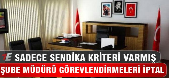 Bursa'daki tüm görevlendirmeler iptal