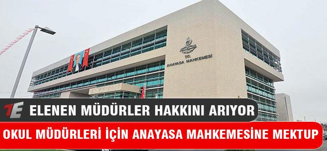 Okul müdürleri için Anayasa Mahkemesine mektup