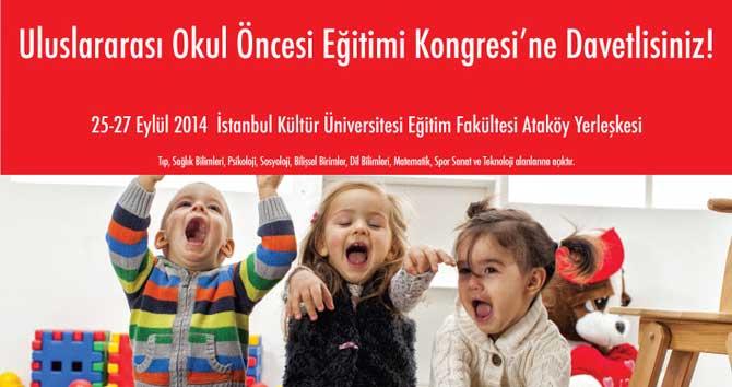 Uluslararası Okul Öncesi Eğitimi Kongresi düzenleniyor