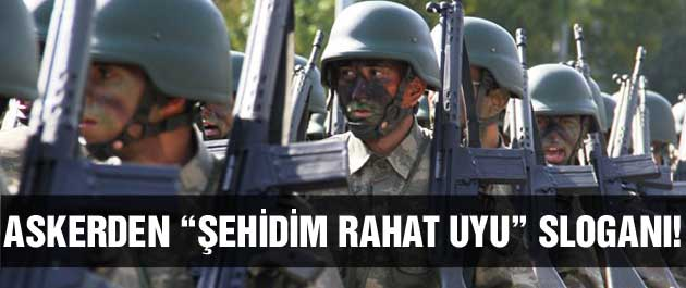 Diyarbakır'da askerlerden 'Şehidim rahat uyu' sloganı