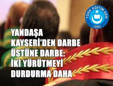Müdürlük Değerlendirmede Kayseri'de Yürütmeyi Durdurma