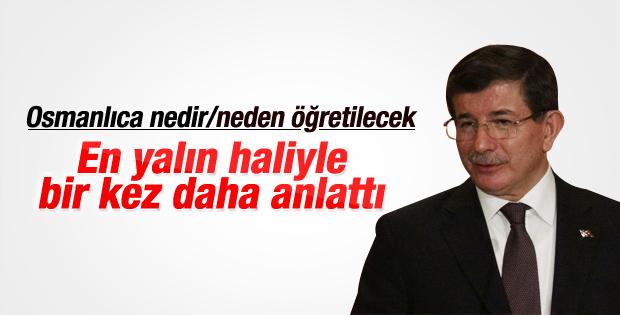 Başbakan Davutoğlu: Osmanlıca yabancı dil değildir