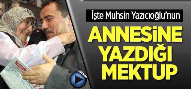 Muhsin Yazıcıoğlu'nun Annesine Yazdığı Mektup