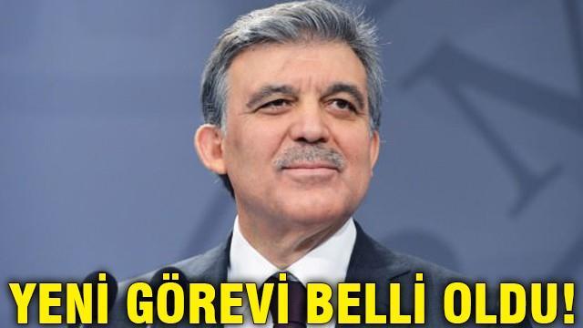 İşte Abdullah Gül'ün yeni görevi