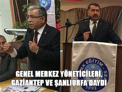 Türk Eğitim-Sen Yöneticileri Gaziantep ve Şanlıurfa'da
