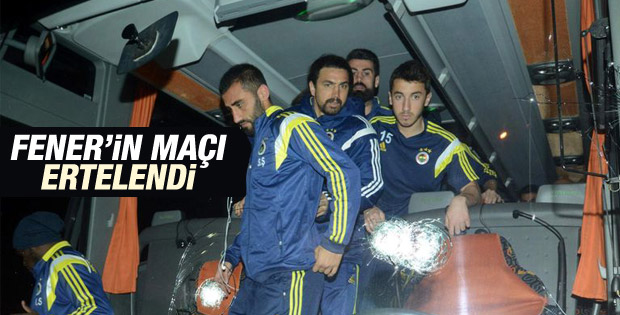Fenerbahçe-Mersin İdmanyurdu maçı ertelendi