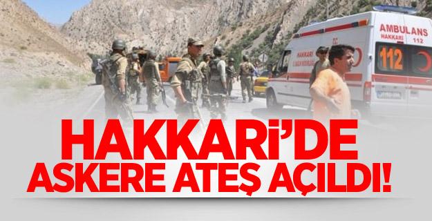 Hakkari'de askere ateş açıldı