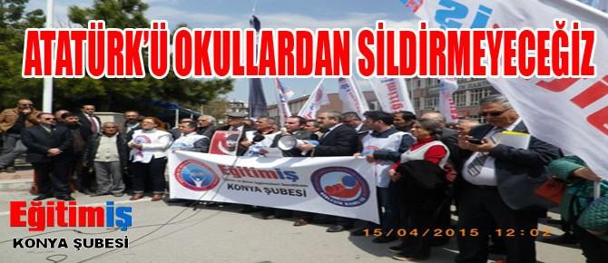 Atatürk'ü Okullardan Sildirmeyeceğiz!