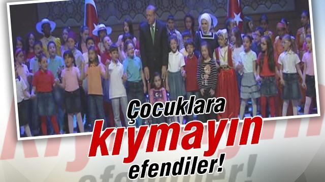 Erdoğan: Çocuklara kıymayın efendiler