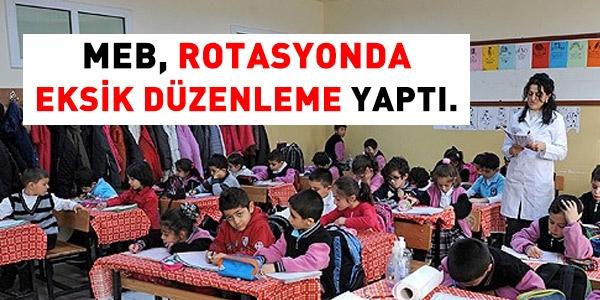 Öğretmen Rotasyonunda Eksik Düzenlemeler