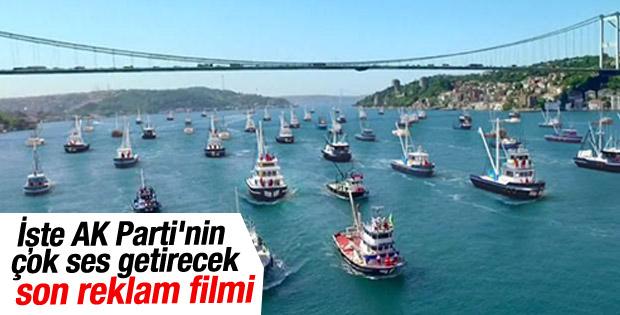 İşte AK Parti'nin çok ses getirecek son reklam filmi