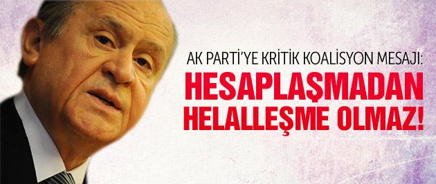 Bahçeli'den AK Parti'ye kritik koalisyon mesajı!