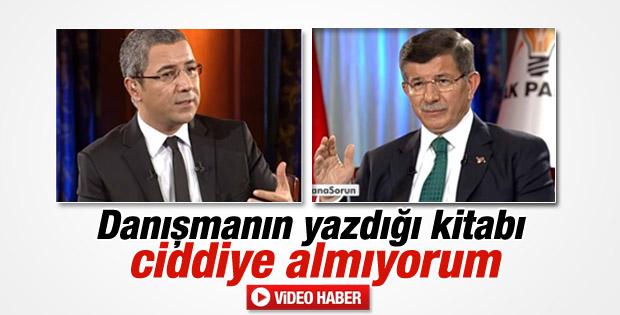 Başbakan Davutoğlu Ahmet Sever'in kitabını ciddiye almadı
