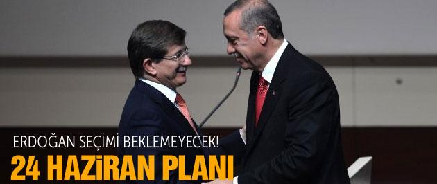 Erdoğan'dan kritik '24 Haziran' planı