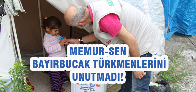 Memur-Sen, Bayırbucak Türkmenlerini Unutmadı