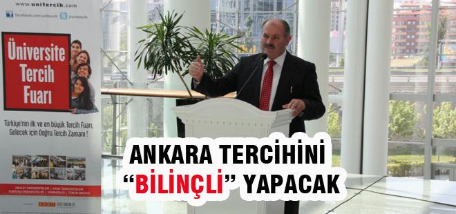 "Ankara Tercihini ""Bilinçli"" Yapacak"