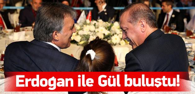 Erdoğan ve Gül İstanbul'da buluştu