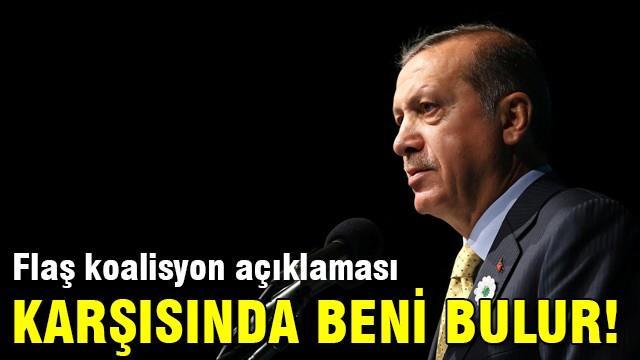 Cumhurbaşkanı Erdoğan'dan koalisyon açıklaması!