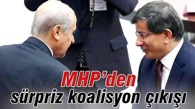 MHP'den sürpriz koalisyon çıkışı