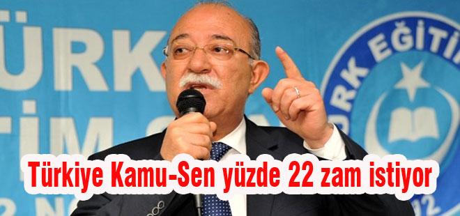 Türkiye Kamu-Sen yüzde 22 zam istiyor