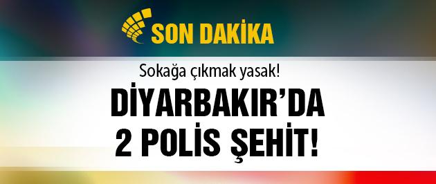 Diyarbakır'dan kara haber! 2 polis şehit
