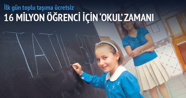 16 milyon öğrenci için 'okul' zamanı