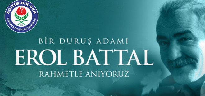 Erol Battal'ı vefatının 3. yılında rahmetle anıyoruz