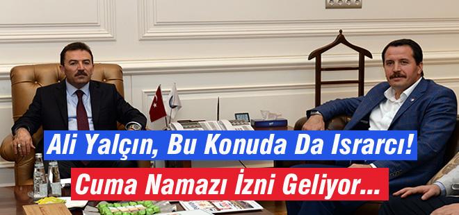 Ali Yalçın, Bu Konuda Israrcı!