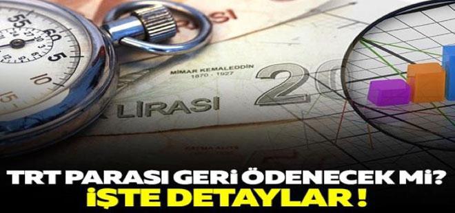 TRT Payı Vatandaşa Geri Ödenecek mi ?