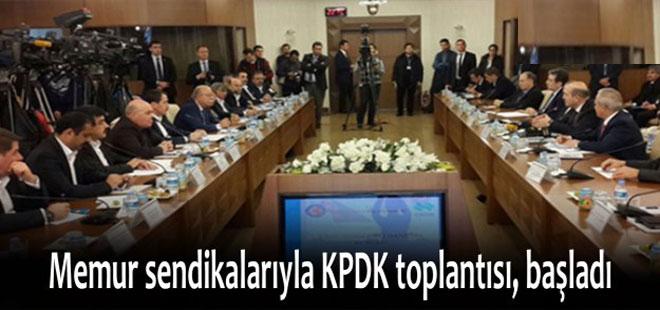 Memur sendikalarıyla KPDK toplantısı, başladı