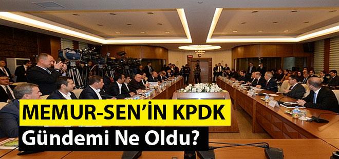 Memur-Sen KPDK'da Ne Söyledi?
