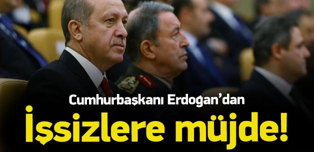 Cumhurbaşkanı Erdoğan'dan işsizlere müjde!