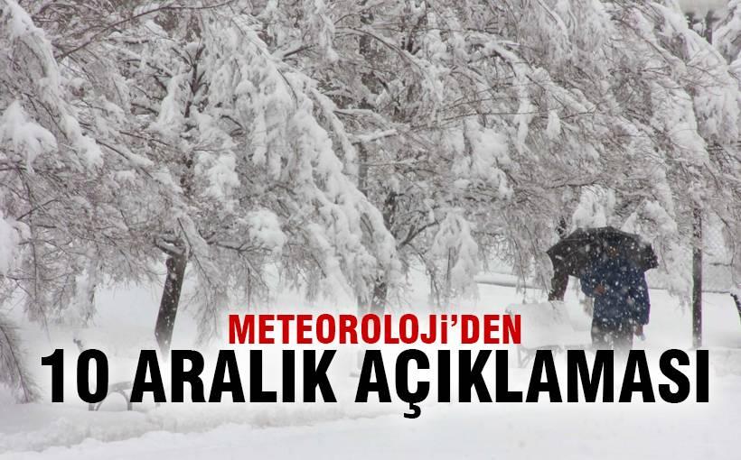 Meteoroloji'den 10 Aralık uyarısı