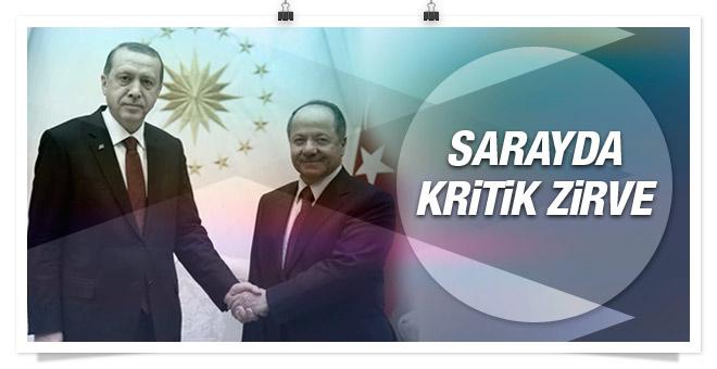 Saray'da Erdoğan ve Barzani zirvesi!