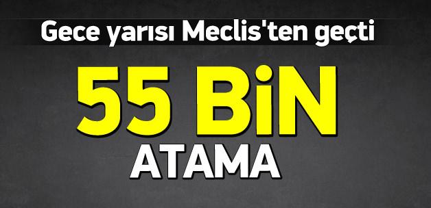 Kamuya 55 Bin Atama Meclisten Geçti