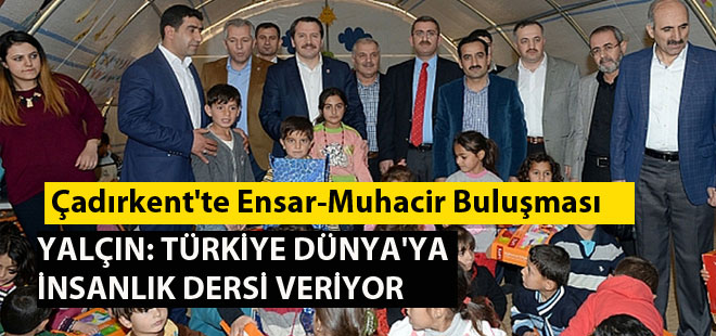 Ali Yalçın, Suriyeli Mültecileri Ziyaret Etti