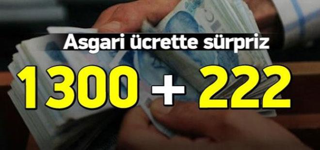 Asgari ücrette 1300+222 TL sürprizi