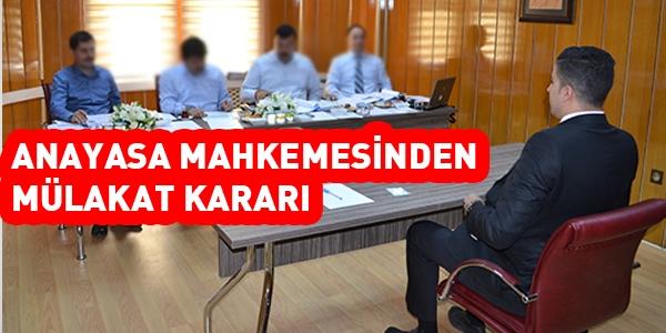 Anayasa Mahkemesinden mülakat kararı
