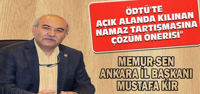 Mustafa Kır'dan ODTÜ'de namaz tartışmasına çözüm önerisi