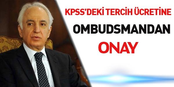 Ombudsman'dan tercih ücretine onay