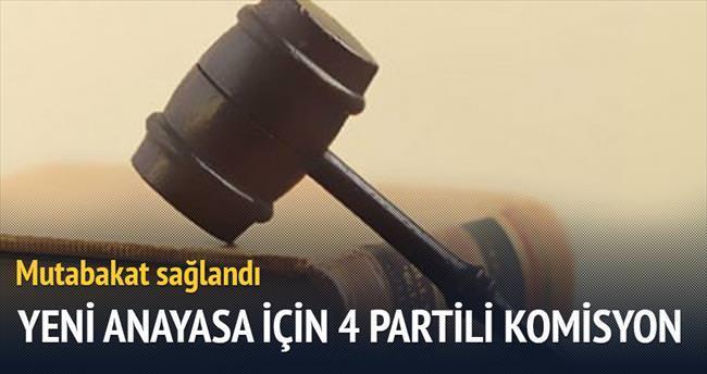 Yeni anayasa için 4 partili komisyon