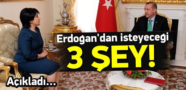 Zana, Erdoğan'dan isteyeceği 3 şeyi açıkladı