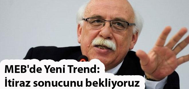 MEB'de Yeni Trend: İtiraz sonucunu bekliyoruz