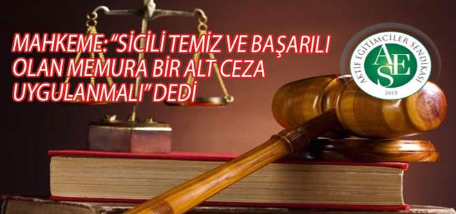 Usulsüz Verilen Disiplin Cezasına Mahkemeden İptal