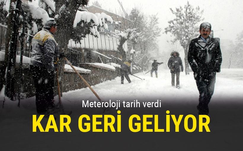 Meteoroloji açıkladı: Kar geri geliyor