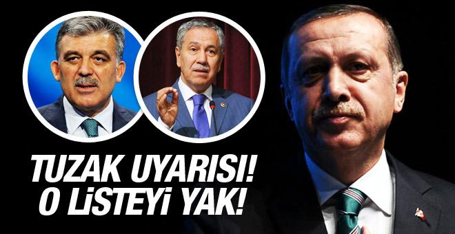 Erdoğan'a Gül ve Arınç çağrısı! Hainler listesini yak