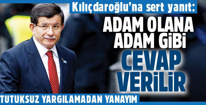 Davutoğlu'ndan Kılıçdaroğlu'na: Adam olana adam gibi cevap verilir